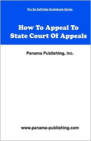How to Appeal in State Court of Appeals - Panama Publishing Staff