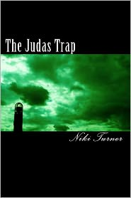 The Judas Trap - Niki Turner