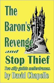 The Baron's Revenge and Stop Thief - David Chapelle