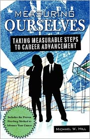 Measuring Ourselves: Taking measurable steps to career Advancement - Michael Hill