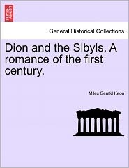 Dion and the Sibyls. a Romance of the First Century.