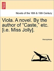 Viola. a Novel. by the Author of