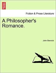 A Philosopher's Romance.