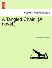 A Tangled Chain. [A Novel.]