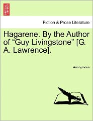 Hagarene. By the Author of