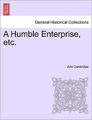 A Humble Enterprise, Etc. - Ada Cambridge