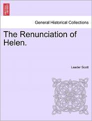 The Renunciation Of Helen. - Leader Scott