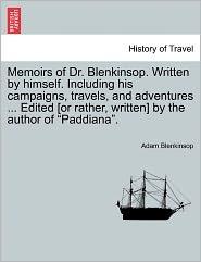Blenkinsop, A: Memoirs of Dr. Blenkinsop. Written by himself