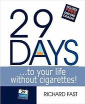 29 Days ... to Your Life Without Cigarettes! - Fast, Richard