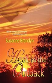 Heat in the Outback - Brandyn, Suzanne / Odgers, Sally / Dominique, Dawn