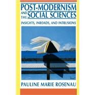 Post-Modernism and the Social Sciences - Rosenau, Pauline Vaillancourt