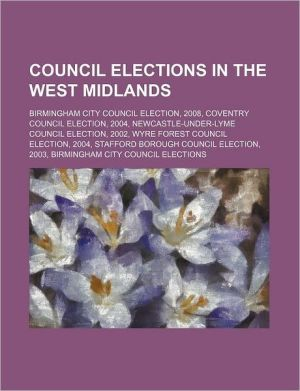 Council elections in the West Midlands: Birmingham City Council election, 2008, Coventry Council election, 2004
