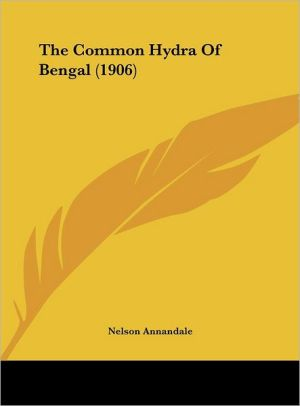The Common Hydra Of Bengal (1906)
