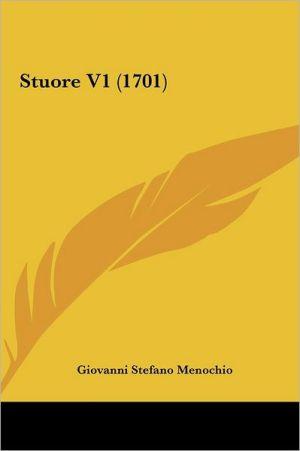 Stuore V1 (1701) - Giovanni Stefano Menochio