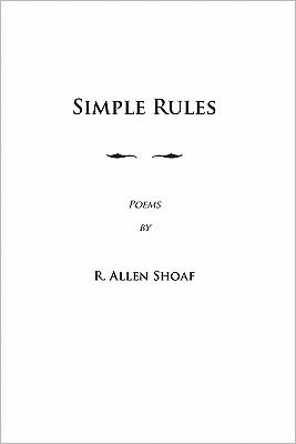 Simple Rules - R. Allen Shoaf
