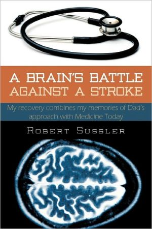A Brain's Battle Against A Stroke