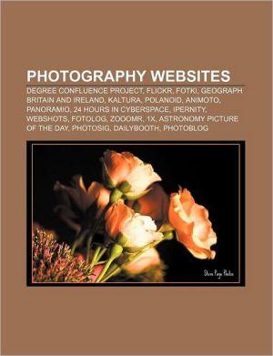 Photography websites: Degree Confluence Project, Flickr, Fotki, Geograph Britain and Ireland, Kaltura, Polanoid, Animoto, Panoramio
