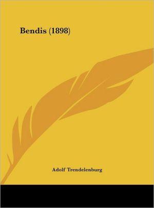 Bendis (1898) - Adolf Trendelenburg