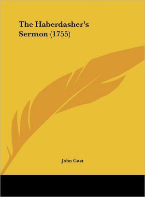 The Haberdasher's Sermon (1755) - John Gast