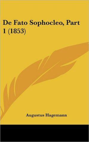 De Fato Sophocleo, Part 1 (1853) - Augustus Hagemann