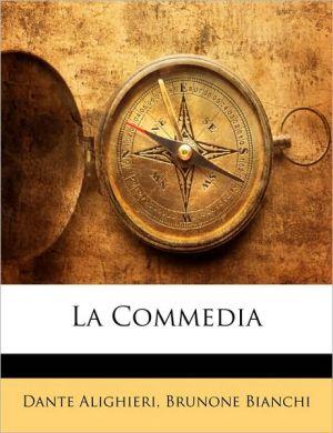 La Commedia - Dante Alighieri, Brunone Bianchi