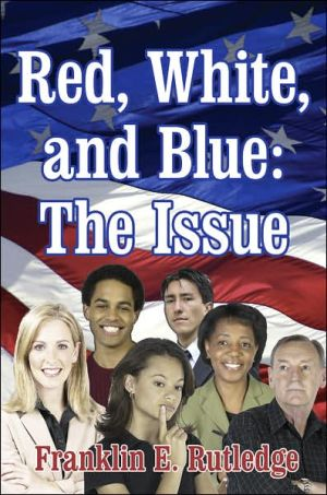 Red White and Blue: The Issue