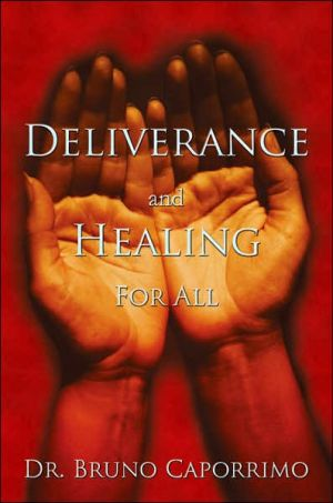Deliverance and Healing for All
