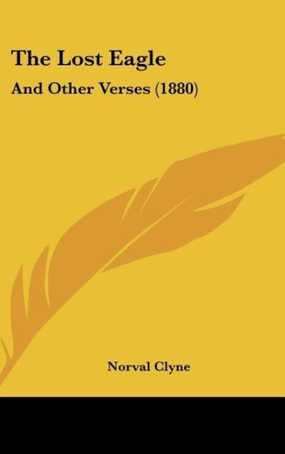 The Lost Eagle als Buch von Norval Clyne - Norval Clyne