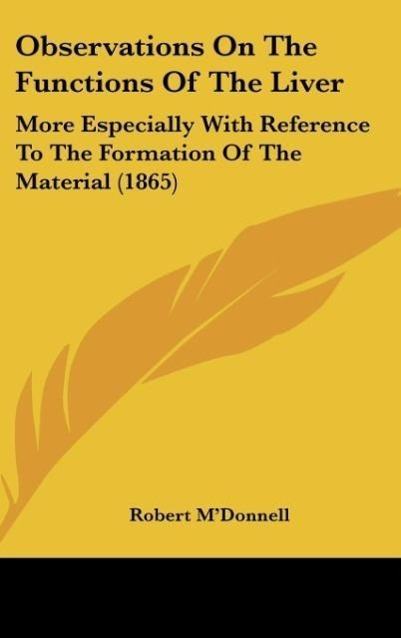 Observations On The Functions Of The Liver als Buch von Robert M´Donnell - Robert M´Donnell
