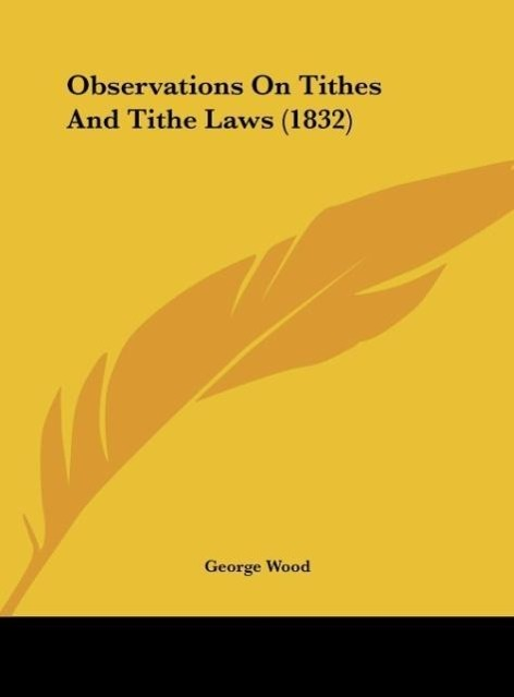 Observations on Tithes and Tithe Laws (1832)