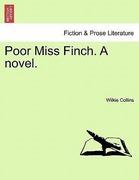 Collins, Wilkie: Poor Miss Finch. A novel. Vol. II.