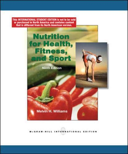 Nutrition for Health, Fitness and Sport - Williams, Melvin H.
